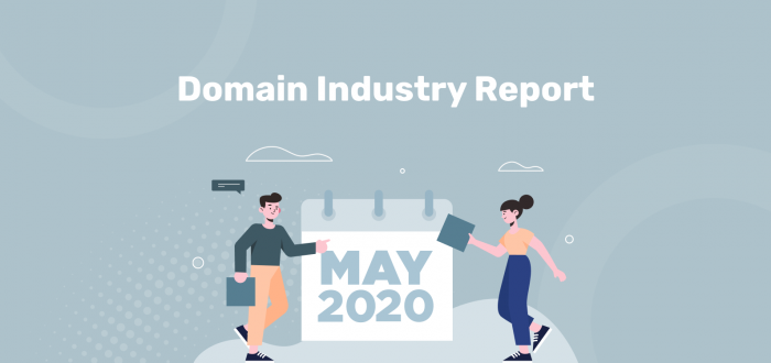 May 2020 Domain Industry Report